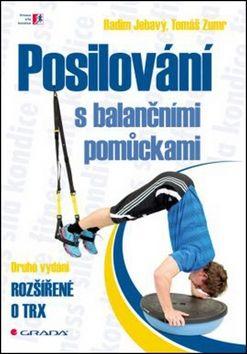 Tomáš Zumr, Radim Jebavý: Posilování s balančními pomůckami cena od 202 Kč