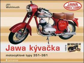 Jiří Wohlmuth: Jawa Kývačka - motocyklové typy 351-361 cena od 263 Kč