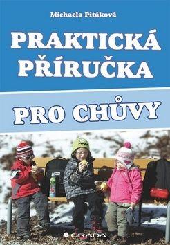 Michaela Pitáková: Praktická příručka pro chůvy cena od 74 Kč