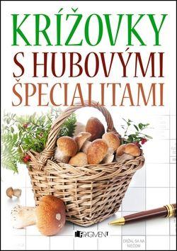 Mária Havranová: Krížovky s hubovými špecialitami cena od 70 Kč