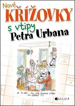 Petr Urban: Nové křížovky s vtipy Petra Urbana cena od 77 Kč