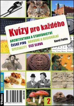 Karel Foltin: Kvízy pro každého 2 cena od 25 Kč