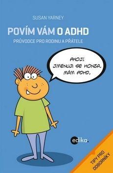 Susan Yarney: Povím vám o ADHD cena od 77 Kč