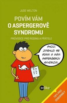 Jude Welton: Povím vám o Aspergerově syndromu cena od 68 Kč