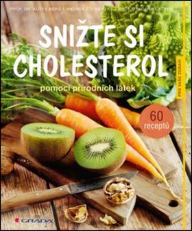 Aloys Berg, Andrea Stensitzky, Daniel König: Snižte si cholesterol pomocí přírodních látek cena od 149 Kč