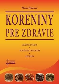 Mária Kleňová: Koreniny pre zdravie cena od 118 Kč