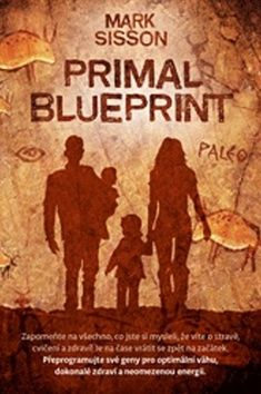 Mark Sisson: Primal Blueprint cena od 283 Kč