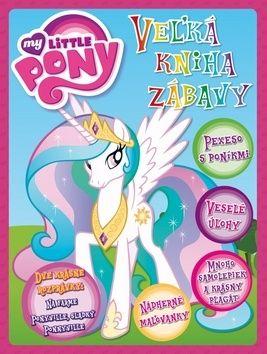 My Little Pony Veżká kniha zábavy cena od 168 Kč