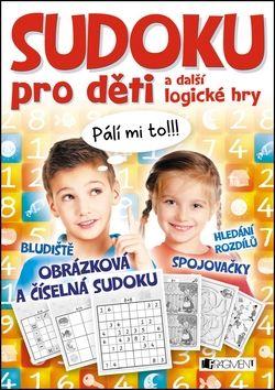 Kolektiv: Sudoku pro děti a další logické hry cena od 68 Kč