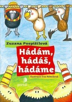 Zuzana Pospíšilová: Hádám, hádáš, hádáme cena od 196 Kč