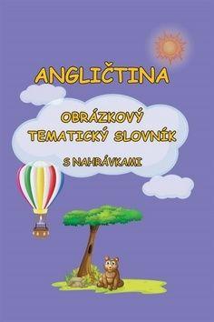 Pařízková Štěpánka: Angličtina - Obrázkový tematický slovník s nahrávkami cena od 134 Kč