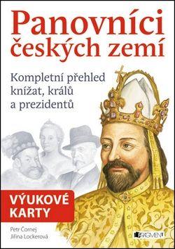 Petr Čornej, Jiřina Lockerová: Panovníci českých zemí - Kompletní přehled knížat, králů a prezidentů - výukové karty cena od 155 Kč