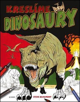 Steve Beaumont: Kreslíme dinosaury cena od 135 Kč
