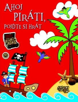 Ahoj piráti, pojďte si hrát cena od 100 Kč
