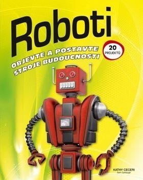Kathy Ceceri: Roboti cena od 135 Kč