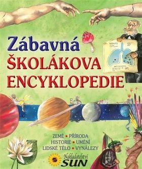Zábavná školákova encyklopedie cena od 218 Kč