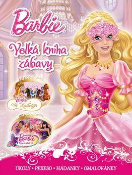 Walt Disney: Barbie - Velká kniha zábavy cena od 135 Kč