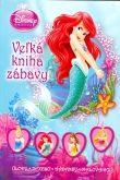 Walt Disney: Princezné - Veľká kniha zábavy cena od 151 Kč