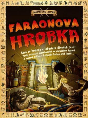Timothy  Knapman, Andrea Da Rold: Faraonova hrobka - Dobrodružná historie cena od 35 Kč