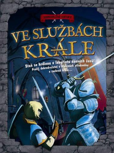 Timothy  Knapman, Andrea Da Rold: Ve službách krále - Dobrodružná historie cena od 129 Kč