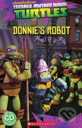 Adelle Patrick Davis: Teenage Mutant Ninja Turtles Donnie´s Robot cena od 205 Kč