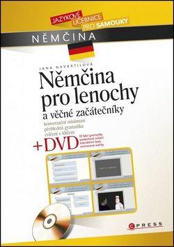 Jana Navrátilová: Němčina pro lenochy a věčné začátečníky + DVD cena od 258 Kč