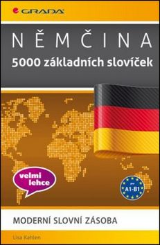 Lisa Kahlen: Němčina 5000 základních slovíček cena od 225 Kč