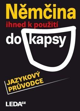 Jarmila Janešová, Libuše Prokopová, Veronika Bendová, Carla Bezděková: Němčina ihned k použití do kapsy - jazykový průvodce cena od 109 Kč