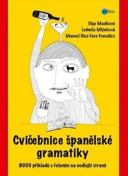 Cvičebnice španělské gramatiky cena od 298 Kč