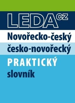 Novořečtina-čeština praktický slovník s novými výrazy cena od 195 Kč
