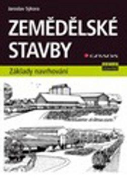 Jaroslav Sýkora: Zemědělské stavby - základy navrhování cena od 125 Kč