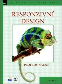 Tim Kadlec, Jan Pokorný: Responzivní design cena od 257 Kč