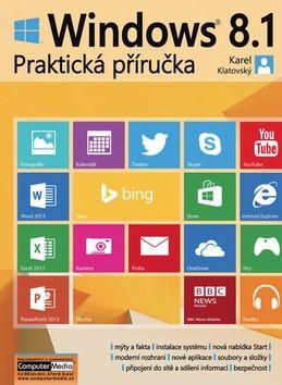 Karel Klatovský: Windows 8.1 - Praktická příručka cena od 137 Kč
