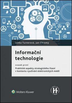 Lenka Turnerová, Jan Chromý: Informační technologie cena od 150 Kč