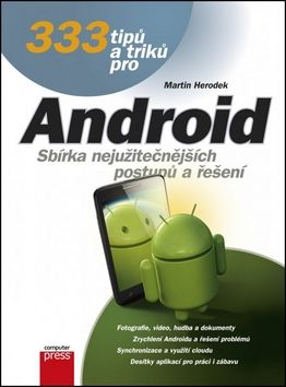 Martin Herodek: 333 tipů a triků pro Android cena od 182 Kč