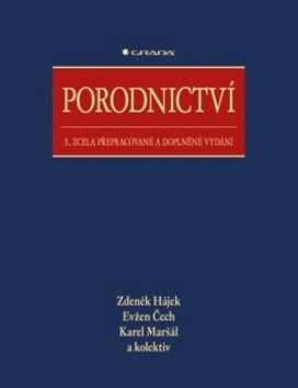 Hájek Zdeněk: Porodnictví cena od 1350 Kč