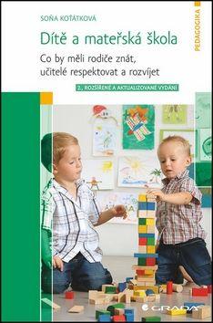 Soňa Koťátková: Dítě a mateřská škola cena od 238 Kč