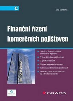Eva Vávrová: Finanční řízení komerčních pojišťoven cena od 208 Kč