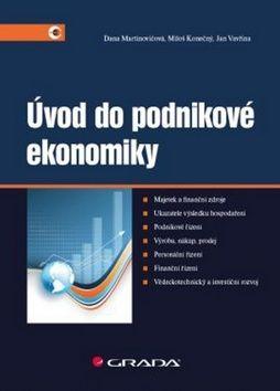 Dana Martinovičová: Úvod do podnikové ekonomiky cena od 252 Kč