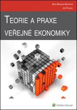 Jan Stejskal: Teorie a praxe veřejné ekonomiky cena od 397 Kč