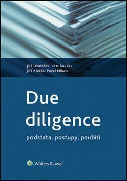 Jiří Dvořáček: Due diligence - podstata, postupy, použi cena od 269 Kč