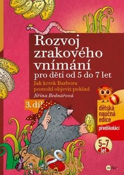 Jiřina Bednářová: Rozvoj zrakového vnímání pro děti od 5 do 7 let cena od 108 Kč