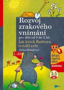 Jiřina Bednářová: Rozvoj zrakového vnímání pro děti od 3 do 5 let cena od 89 Kč