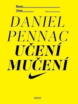 Daniel Pennac: Učení mučení cena od 159 Kč