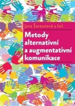 Jana Šarounová: Metody alternativní a augmentativní komunikace cena od 283 Kč
