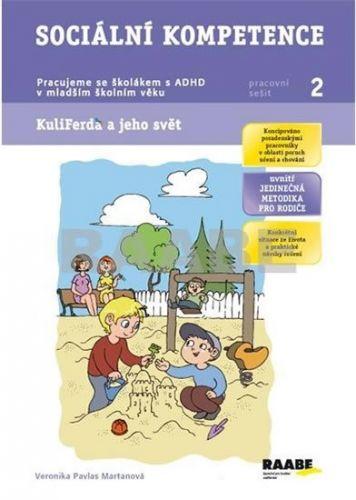 Pavlas Veronika Martanová: Sociální kompetence - Pracovní sešit 2 cena od 52 Kč