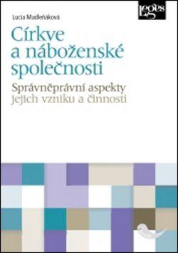 Lucia Madleňáková: Církve a náboženské společnosti cena od 236 Kč