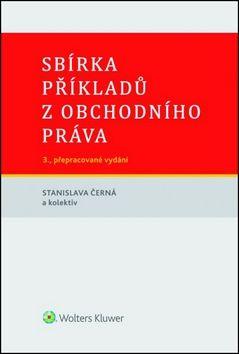 Stanislava Černá: Sbírka příkladů z obchodního práva cena od 0 Kč