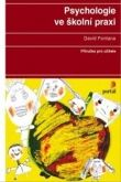 David Fontana: Psychologie ve školní praxi cena od 399 Kč
