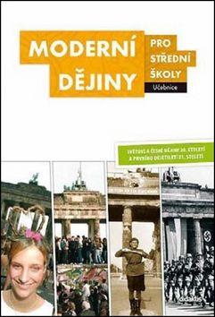 Čurda J. a: Moderní dějiny pro střední školy - Učebnice cena od 223 Kč